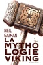 Neil Gaiman - Mythologie viking.