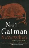Neil Gaiman - Neverwhere - The author's Preferred Text.