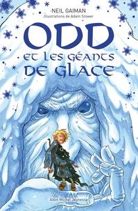 Neil Gaiman - Odd et les géants de glace.