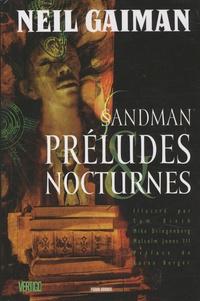 Neil Gaiman - Sandman Tome 1 : Préludes et Nocturnes.