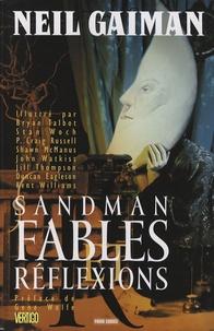 Neil Gaiman - Sandman Tome 6 : Fables et réflexions.