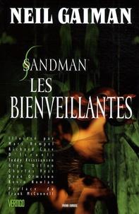 Neil Gaiman et Marc Hempel - Sandman Tome 9 : Les bienveillantes.