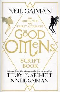 Neil Gaiman et Terry Pratchett - The Quite Nice Fairly Accurate Good Omens - Script Book.