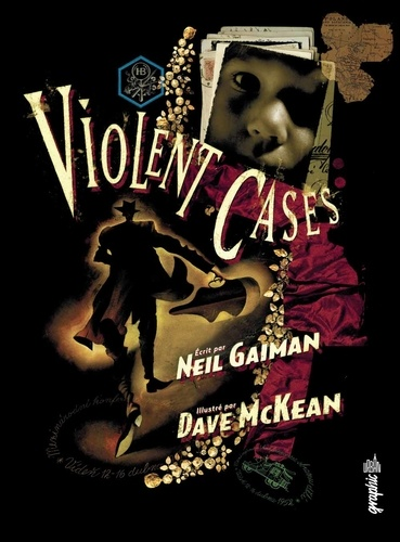 Neil Gaiman et Dave MacKean - Violent cases.