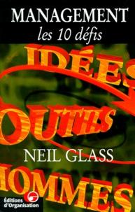 Neil Glass - Management - Les 10 défis.