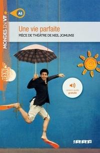 Neil Jomunsi - Une vie parfaite.