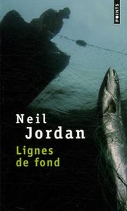 Neil Jordan - Lignes de fond.