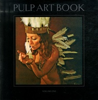 Neil Krug et Joni Harbeck - Pulp Art Book - Volume one.
