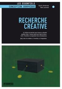 Neil Leonard et Gavin Ambrose - Recherche créative.