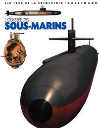 Neil Mallard - L'odyssée des sous-marins.