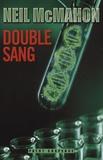 Neil McMahon - Double sang.