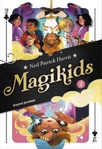 Neil Patrick Harris et Abraham Kadabra - Magikids Tome 2 : La deuxième histoire.