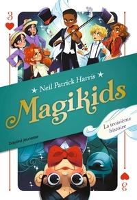 Neil Patrick Harris et Abraham Kadabra - Magikids Tome 3 : .