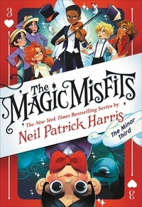 Neil Patrick Harris - The Magic Misfits: The Minor Third.
