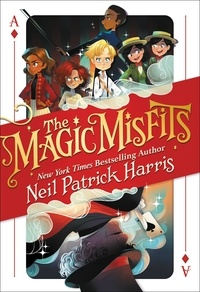 Neil Patrick Harris et Lissy Marlin - The Magic Misfits.