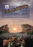 Neil Peart - Roadshow - Landscape with Drums: A Concert Tour by Motorcycle.