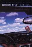 Neil Peart et Mike Knowles - Traveling Music - The Soundtrack to My Life and Times.