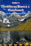 Neil Pike - Peru's Cordilleras Blanca and Huayhuash - The hiking and biking guide.
