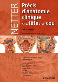 Neil S. Norton - Précis d'anatomie clinique de la tête et du cou.