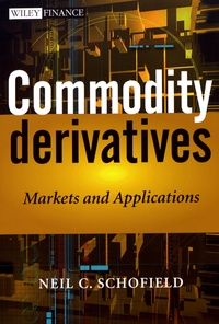 Commodity Derivatives - Markets and Applications.pdf