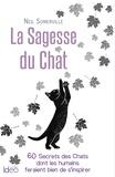 Neil Somerville - La Sagesse du Chat.