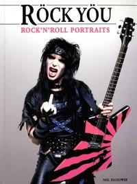 Neil Zlozower - Röck Yöu - Rock'n'roll portraits.