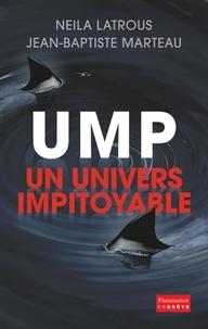 Neila Latrous et Jean-Baptiste Marteau - UMP, ton univers impitoyable.