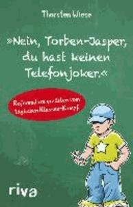 """""""Nein, Torben-Jasper, du hast keinen Telefonjoker."""" - Referendare erzählen vom täglichen Klassen-Kampf."""