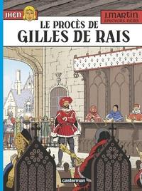 Néjib et Jacques Martin - Les aventures de Jhen Tome 17 : Le procès de Gilles de Rais.