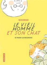 Nekomaki - Le vieil homme et son chat Tome 3 : Le vieil homme et son chat se frisent les moustaches.