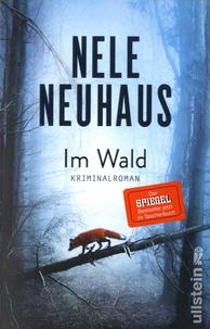 Nele Neuhaus - Im Wald.