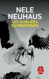Nele Neuhaus - Les oubliées du printemps.