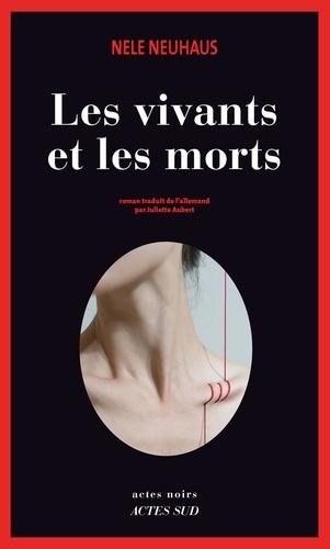 Les vivants et les morts - Format ePub - 9782330062064 - 11,99 €