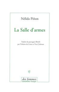 Nélida Piñon - La Salle d'armes.