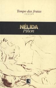 Nélida Piñon - Tempo das Frutas.