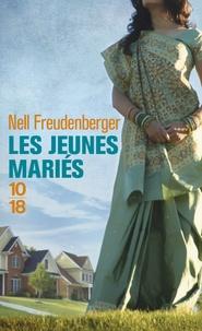 Nell Freudenberger - Les jeunes mariés.