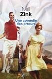 Nell Zink - Une comédie des erreurs.