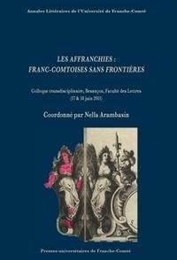Nella Arambasin - Les affranchies : Franc-comtoises sans frontières - Colloque transdisciplinaire, Besançon, Faculté des Lettres (17 et 18 juin 2011).