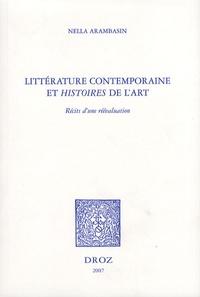 Nella Arambasin - Littérature contemporaine et histoires de l'art - Récit d'une réévaluation.