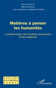 Nella Arambasin - Matières à penser les humanités - L'indétermination des frontières disciplinaires et des catégories.