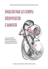 Nella Arambasin - Parler le corps : réinvestir l'amour.