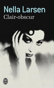 Nella Larsen - Clair-obscur.