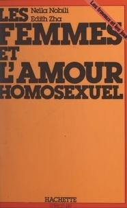 Nella Nobili et Édith Zah - Les femmes et l'amour homosexuel.