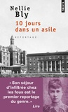Nellie Bly - 10 jours dans un asile.