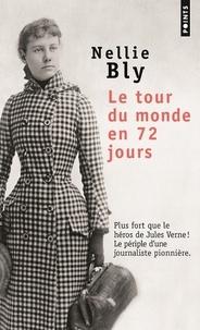 Nellie Bly - Le tour du monde en 72 jours.