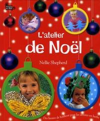 Nellie Shepherd - L'atelier de Noël.