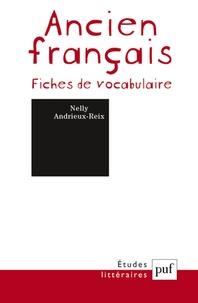 Nelly Andrieux-Reix - Ancien français - Fiches de vocabulaire.