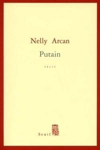 Lire des livres gratuits en ligne sans téléchargement Putain par Nelly Arcan