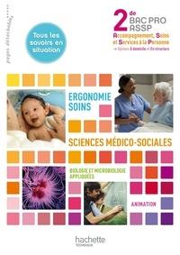 Nelly Barzasi et Virginie Romoli - Ergonomie-Soins Sciences médico-sociales 2e Bac pro ASSP - Options A domicile et En structure.