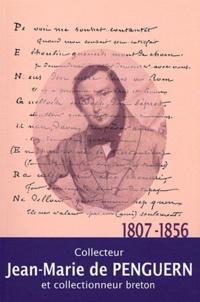 Histoiresdenlire.be Jean-Marie de Penguern - Collecteur et collectionneur breton (1807-1856) Image